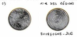 10 Euro En Argent 500 De La Région Bourgogne - Sidonie Gabrielle Colette - France 2012 - France