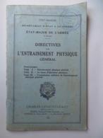 MANUEL MILITAIRE: ÉTAT FRANÇAIS- DIRECTIVES DE L'ENTRAINEMENT PHYSIQUE GÉNÉRAL (1942) - Libri