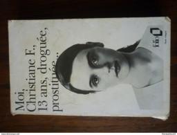 Moi, Christiane F., 13 Ans, Droguée, Prostituée.../ Folio, 1992 - Bücher, Zeitschriften, Comics
