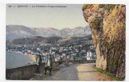 MENTON - N° 516 - FRONTIERE FRANCO ITALIENNE AVEC DOUANIERS - CPA COULEUR NON VOYAGEE - Menton