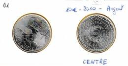 10 Euro En Argent 900 De La Région Centre - Amoiries Fleurs De Lys - France 2010 - France