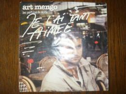 Art Mengo: Les Parfums De Sa Vie-Je L'ai Tant Aimée/ 45 Tours CBS 111 - Other - French Music