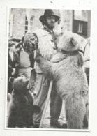 Cp, Métier, MONTREUR D'OURS ,Dimitri Dernier Montreur D'ours , De Passage à Dinan,vierge,n° 294 SUR 500 EX. - Berufe