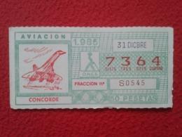 CUPÓN DE ONCE SPANISH LOTTERY LOTERIE SPAIN CIEGOS LOTERÍA ESPAÑA AVIACIÓN AVIATION AVIÓN PLANE AIRPLANE AIR CONCORDE - Billetes De Lotería