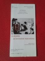 FOLLETO 1998 TRÍPTICO A.R.I. VERONA RADIO CLUB EST. S. MARTINO B.A. ITALIA ITALY INVENZIONE MARCONIANA GUGLIELMO MARCONI - Sin Clasificación
