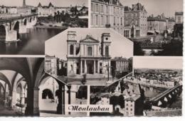 MONTAUBAN - LE PONT - PLACE DU MARÉCHAL FOCH - LA CATHÉDRALE - LES ARCADES - VUE GÉNÉRALE - Montauban