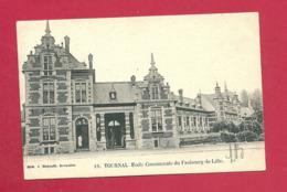 C.P. Tournai  =  Faubourg  De LILLE  :  Ecole  Communale - Tournai