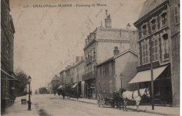 CHALONS Sur MARNE - Faubourg De Marne - Châlons-sur-Marne