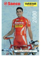 Cartes Postale Cyclisme Pieri Dario Team Saeco 2000 - Radsport