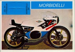 MORBIDELLI - MOTOCICLETA , MOTORCYCLE , MOTORRAD - CROMO / FOTOGRAFIA TROQUELADO AÑOS 70 , ED. DIDEC , RARO - Otros