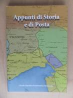 Italy Italia Tarcento 2010 Appunti Di Storia E Di Posta Circolo Folatelico Numismatico Tarcentino - Filatelia E Storia Postale