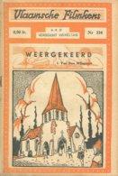 Vlaamsche Filmkens 334 Weergekeerd I Van Den Wijngaert 1937 GROOT FORMAAT: 16x23,5cm Averbode's Jeugbibliotheek KWATTA - Anciens