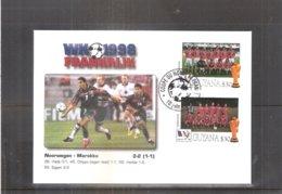 Football Coupe Du Monde 1998 France - FDC Guyana - Norvège-Maroc (à Voir) - Copa Mundial