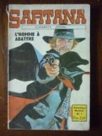Sartana (Charity John) Mensuel N°1: L'Homme à Abattre/ Editions Bellevue, 1973 - Magazines Et Périodiques