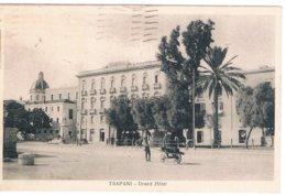 B3385 - Trapani, Grand Hotel , Viaggiata 1934, FP - Trapani