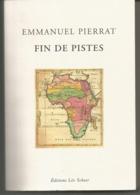Emmanuel PIERRAT Fin De Pistes - Bücher, Zeitschriften, Comics