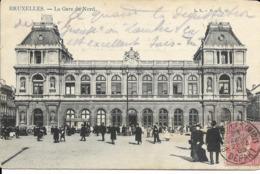 Cpa Bruxelles, Gare Du Nord, Animée - Spoorwegen, Stations