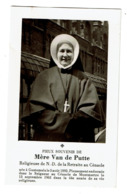 Souvenir Pieux - Mère VAN DE PUTTE Religieuse De N.-D. De La Retraite Au Cénacle - Guatémala 1892/Cénacle De Montmartre - Imágenes Religiosas