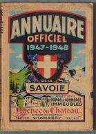 ANNUAIRE OFFICIEL DE SAVOIE 1947/1948. 8.8 PAGES. ABONNES, ADMINISTRATION, PRODUCTEURS,TOURISME, COMMERCE, INDUSTRIE - Livres, BD, Revues
