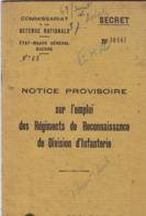 """Notice Provisoire Sur L'emploi Des Régiments De Reconnaissance De Division D'Infanterie (classé """"secret""""). Vers 1945. - Documenti"""
