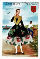 Languedoc - Provence - Carte Illustrée - Femme En Tenue Folklorique (broderie & Tissus) Blason & Vendangeur, Barque - Brodées