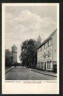 CPA Hagenau, Hermann Göring Strasse Am Gasthaus Zur Goldenen Krone, Vue De Château D'eau - Unclassified
