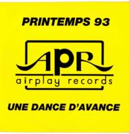 CD N°1821 - APR AIRPLAY RECORDS - UNE DANCE D' AVANCE - PRINTEMPS 93 - COMPILATION 14 TITRES - Dance, Techno & House