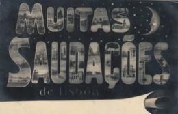 AK - Portugal - Mondscheinkarte - Muitas Saudacoes De Lisboa - Lisboa