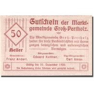 Billet Autriche Gross-Pertholz, 50 Heller Valeur Faciale 1920 SPL Mehl:FS 295IIc - Autriche