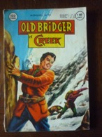 Old Bridger Et Creek Mensuel N°70/ Editions Mondiales, 1962 - Non Classés