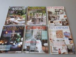 6 Magazines : Vie à La Campagne N° 8 Et 9; Campagne Décoration N° 81, 82, 84, 85 & - Haus & Dekor