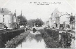 CPA - 51 - CHALONS SUR MARNE - Théatre, Palais De Justice, Canal De Nau, Animation - CHAMPAGNE GRAND EST - Châlons-sur-Marne