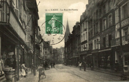 CAEN LA RUE SAINT PIERRE - Caen