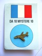 INSIGNE PINS EMAILLE ARMEE DE L'AIR  AVIATION  LE MYSTERE 10 DA (MARINE NATIONALE) ETAT EXCELLENT - Militaria