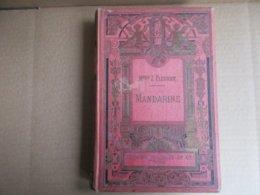 Mandarine (Melle Z. Fleuriot) éditions Hachette Et Cie De 1914 - Livres, BD, Revues