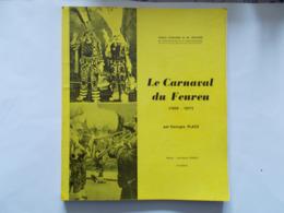 HAINE ST PIERRE & ST PAUL - Le Carnaval Du Feureu 1859/1977 - Par Georges Place  -  Editer En 1977 - Belgique