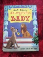 Les Aventures De Lady, Walt Disney,Collection Grands Albums Hachette, éditions Livre D'occasion Ancien Pour Enfants - Books, Magazines, Comics