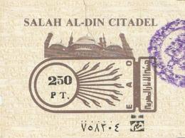 TICKET - ENTRADA / SALAH AL-DIN CITADEL 1989 - Tickets - Entradas