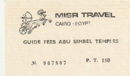 TICKET - ENTRADA / GUIDE FEES ABU SIMBEL TEMPLES 1989 - Tickets - Entradas