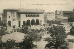CASABLANCA   SQUARE DE LA SUBDIVISION ET HOTEL DES POSTES (scan Recto-verso) KEVREN0394 - Casablanca
