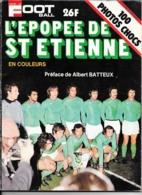 Miroir Du FOOTBALL - L'épopée De St Etienne - 1976 - Les Verts - Deportes