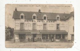 Cp, 44 ,  LA BAULE ,  Hotel De La Gare , Table D'hôte ,repas à 1 Fr 50 , Chambre 2 Fr. Par Jour ,écrite - La Baule-Escoublac