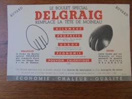 """BUVARD - CHARBON - LE BOULET SPECIAL """"DELGRAIG"""" REMPLACE LA TETE DE MOINEAU - Papel Secante"""