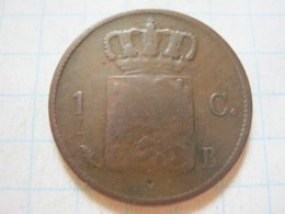 1 Cent 1828 B - [ 3] 1815-… : Regno Dei Paesi Bassi