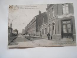 Saint André Lez Lille (nord)  école Municipale De Garçons Rue De Lambersart Estaminet De La Mairie - Autres Communes
