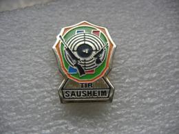 Pin's Du Club De Tir De La Ville De SAUSHEIM (Dépt 68) - Boogschieten