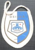 NK OSIJEK CROATIA SOCCER / FUTBOL / CALCIO OLD PENNANT, SPORTS FLAG - Apparel, Souvenirs & Other