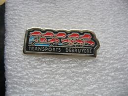 Pin's Camion Porte-voitures Des Transports DEBRUYERE - Transportation