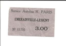 Ticket Ancien. Bus Emerainville - Lésigny.   Voir Description - Europe