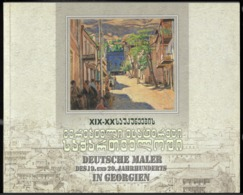 2011 Deutsche Maler Des 19 Und 20 Jahrhunderts In Georgien (140 Seiten) - Arte